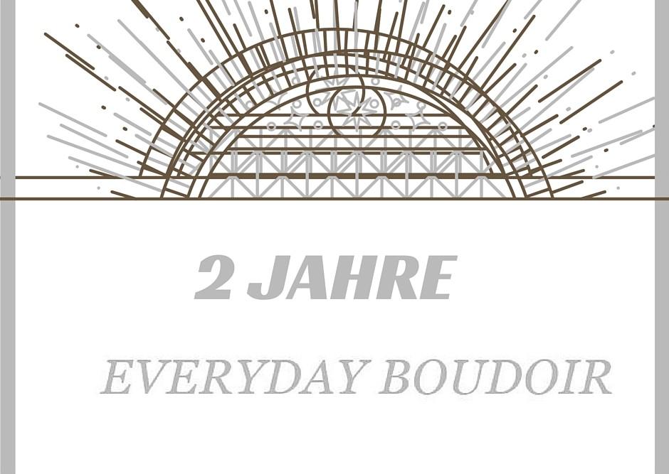 Beitragsbild_2 Jahre Everyday Boudoir